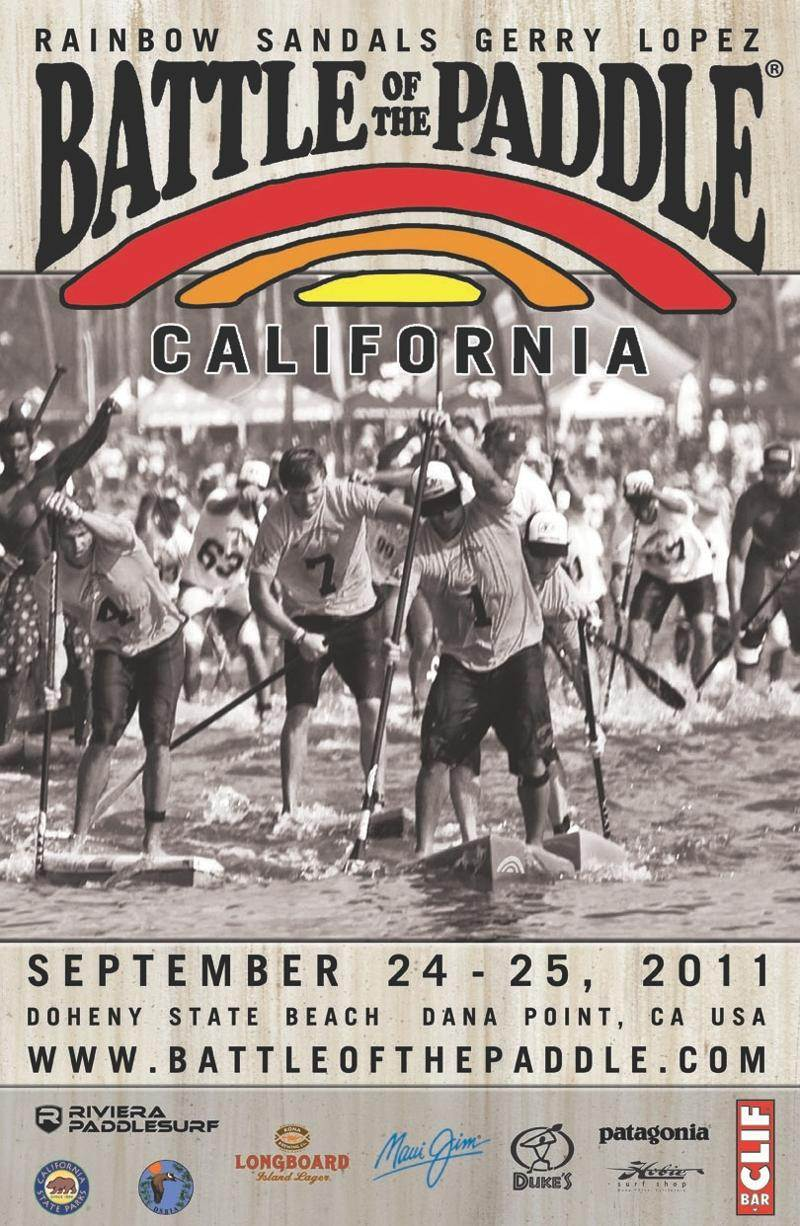 f769c39fb629 The BOP California. BATTLE OF THE PADDLE CALIFORNIA Sponsored by Rainbow  Sandals   Gerry Lopez
