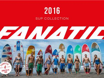 Fanatic release the rest: 2016 range is out NOW! - Stand Up Paddle News