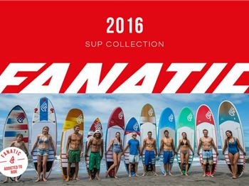 Fanatic Boardriders since 1981 - Stand Up Paddle News