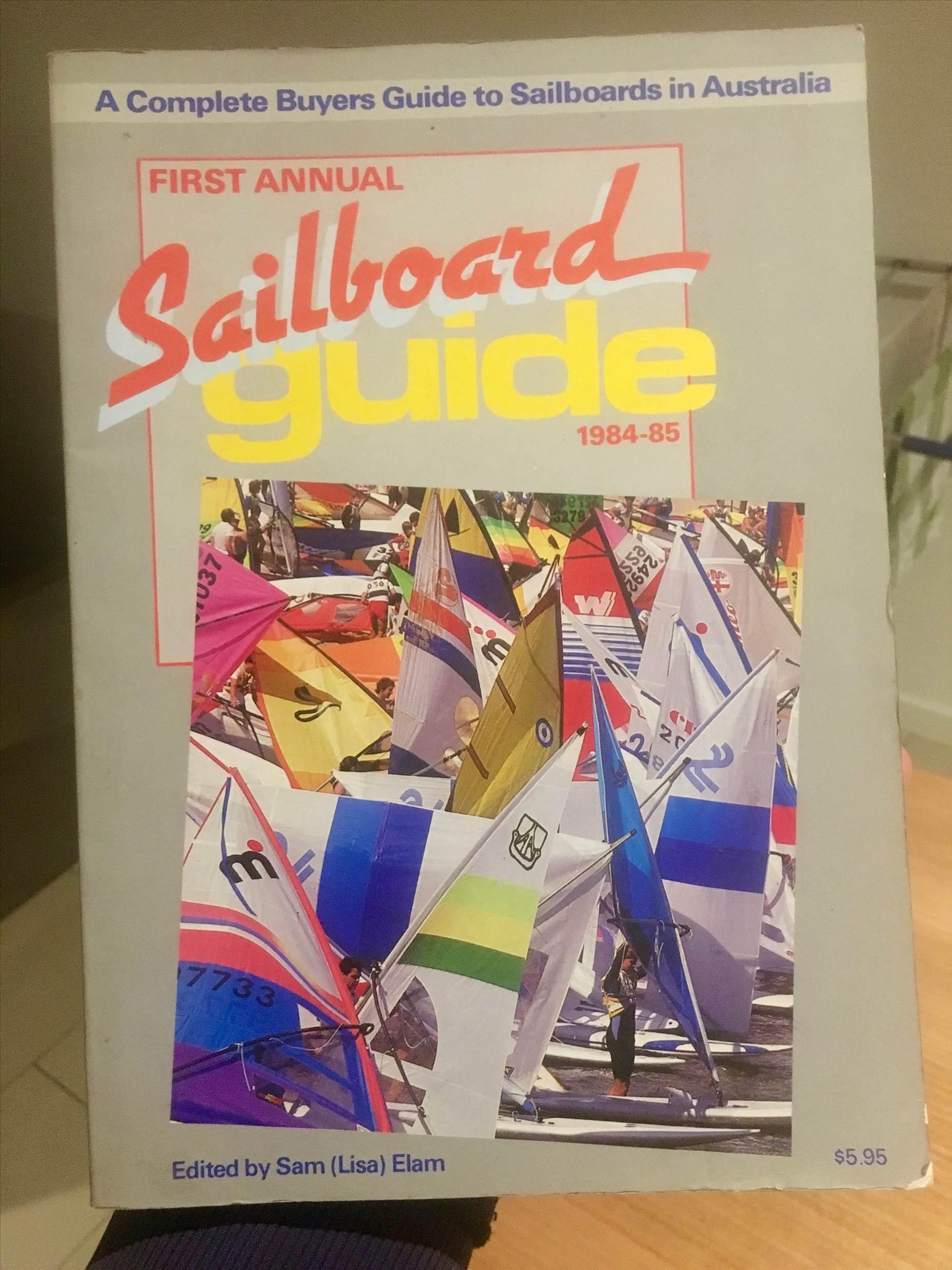 First Annual Sailboard Guide 1984-85 Australia | Windsurfing Forums